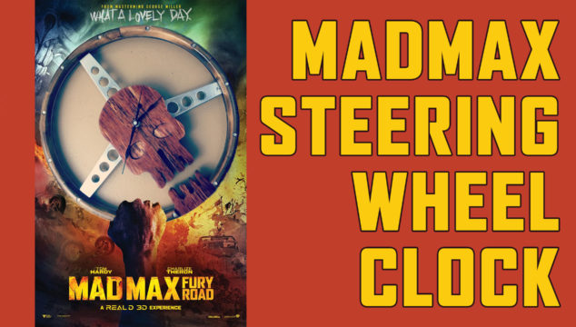 Making a Mad Max Inspired Vintage Steering Wheel Clock