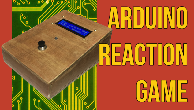Making a Fun Reaction Game w/ Arduino