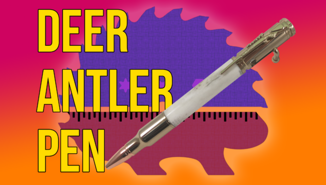 How to Make a Deer Antler Pen